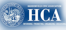Haddonfield Civic Association - Informing · Promoting · Organizing · Discussing